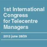 1st International Congress for Managers of Telecentres