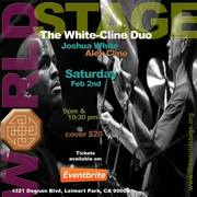 The WHITE-CLINE Duo @ The 'new' World STAGE [TONIGHT]