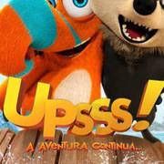 CINEMA: UPSSS! 2 – A Aventura Continua