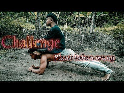 Challenge plank beban orang   badan berasa remuk