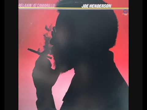 Joe Henderson – Relaxin' At Camarillo (1981 - Album)