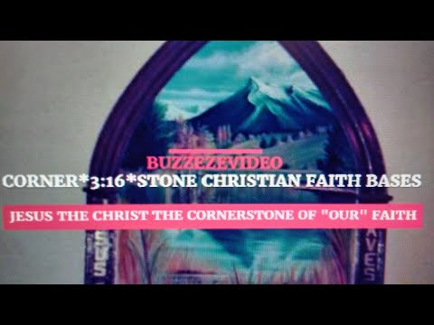 BUZZEZEVIDEO FUN'D'LAZER'2'ECLIPSE *CORNER*3:16*STONE* CHRISTIAN FAITH BASES