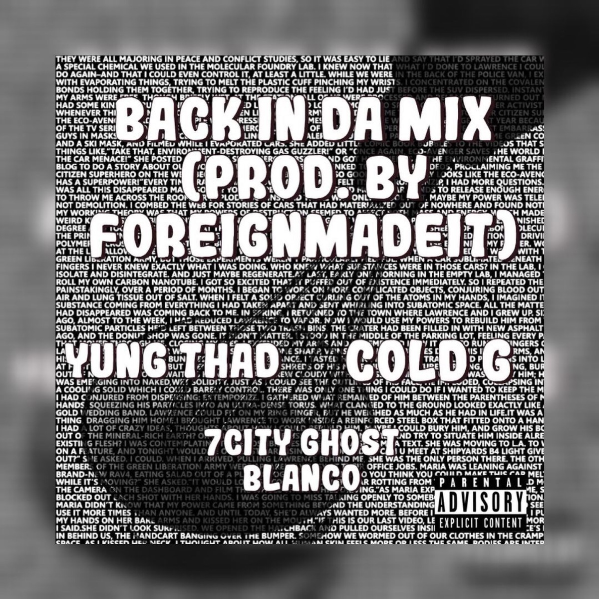"New hot single ""Back In Da Mix"" from 7city Ghost Blanco featuring Yung Thad and Cold G!!!"