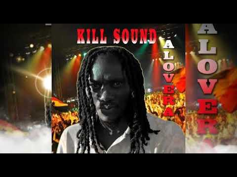 KiLL Sound  -MEDLEY -Alovera