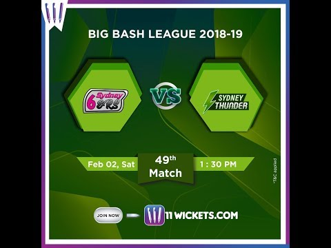 Sydney Sixers vs Sydney Thunder | BIG BASH LEAGUE 2018-19