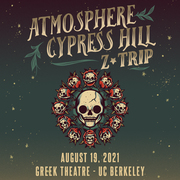 Atmosphere & Cypress Hill with Z-Trip at Greek Theatre, Berkeley