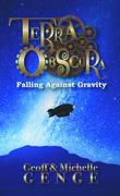 Terra Obscura: Falling Against Gravity