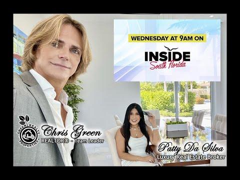 Inside South Florida | Real Estate Trusted Advisors Broker Patty Da Silva and Realtor Chris Green