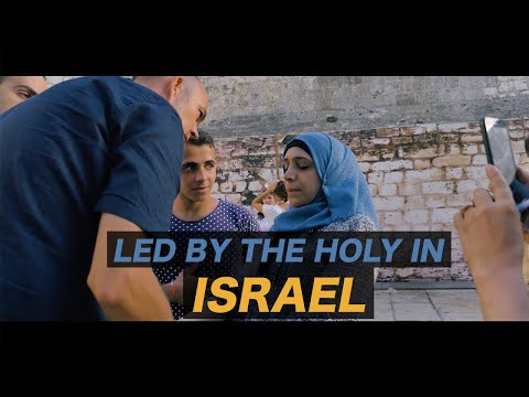 The Life Extra: Led By The Holy Spirit In Israel