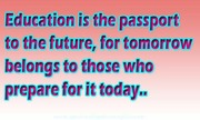 Education is the passport to the future for tomorrow | Speak well spoken English
