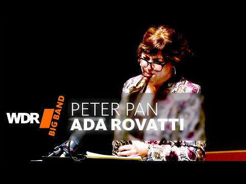 Ada Rovatti feat. by WDR BIG BAND - Peter Pan