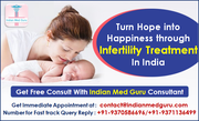 High Success Rate of Infertility Treatment in India Come Along With Best Quality and Affordability