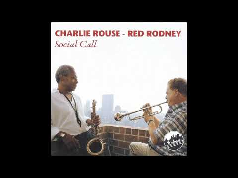 Charlie Rouse, Red Rodney Social Call