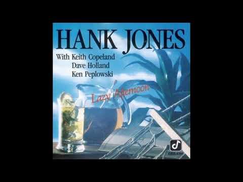 Hank Jones Lazy Afternoon