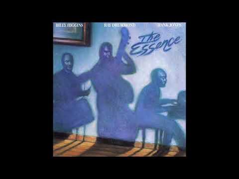 Billy Higgins, Ray Drummond, Hank Jones The Essence