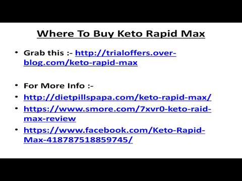 Keto Rapid Max :-- http://trialoffers.over-blog.com/keto-rapid-max