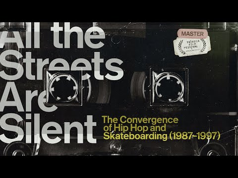 """Large Professor Scores Hip-Hop Skating Doc """"All the Streets Are Silent"""". Watch the Trailer"""