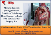 Medical Tourists getting Seamless Benefits of Off-Pump Heart Surgery in India with India Cardiac Surgery Site