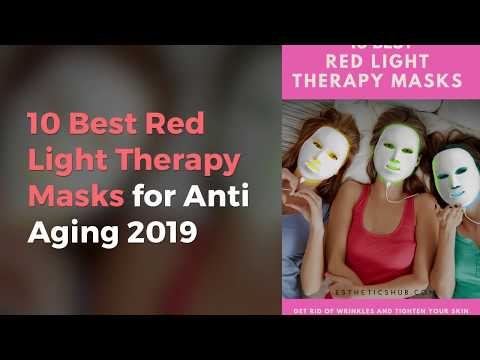 10 Best Red Light Therapy Masks for Anti Aging