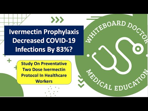 Ivermectin And COVID-19 Prevention: 83% Decrease In Infections With Ivermectin Prophylaxis?