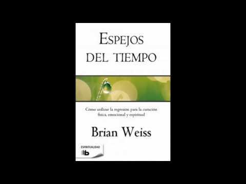 Audio Libro - Espejos del tiempo - Brian Weiss