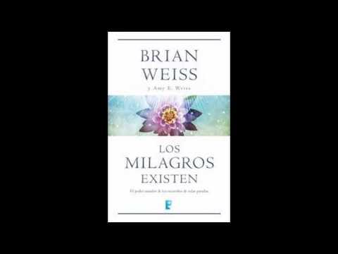 Audio Libro - Los Milagros Existen - Brian Weiss