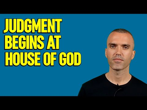 Judgment Begins at the House of God