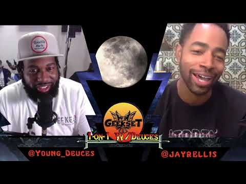 Jay Ellis discuss Comicbooks, Anime, Being a Blerd, Insecure & more| Sn. 4 Ep. 9 | 1 on 1's w/Deuces
