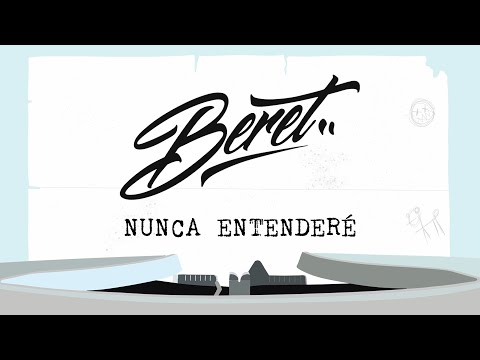 Beret - Nunca Entenderé (Lyric Video Oficial)