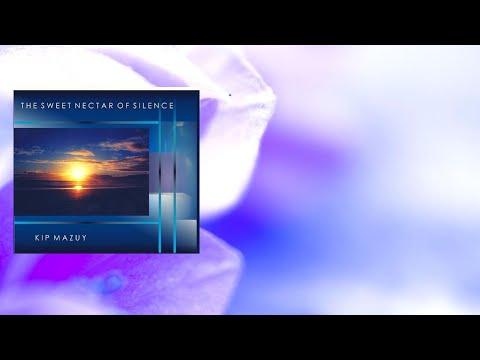 Kip Mazuy - I Am Free - Relaxation Music