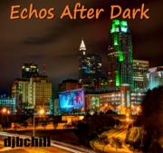 Echos After Dark