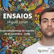 MÚSICA: Ensaios – Miguel Lunet