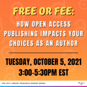 Free or Fee: How Open Access Publishing Impacts Your Choices as an Author