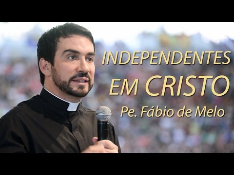 Independentes em Cristo - Pe. Fábio de Melo (07/09/09)