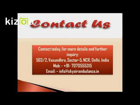 Rent Air Ambulance in Patna with all Modern Medical System