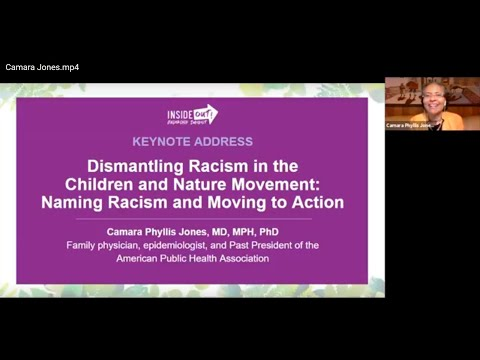 Dr. Camara Phyllis Jones: Dismantling Racism in the Children and Nature Movement