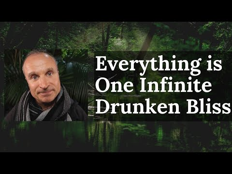 The Power Of Self Acceptance | Everything is One Infinite Drunken Bliss | Spiritual Awakening