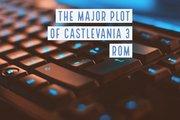 The major plot of Castlevania 3 Rom - Castle Eye
