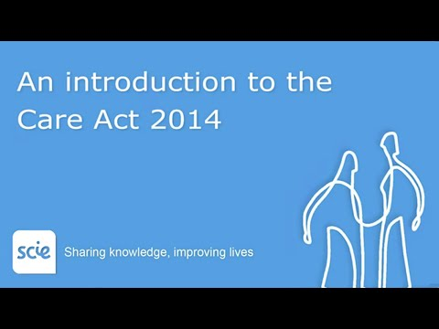 An introduction to the Care Act 2014