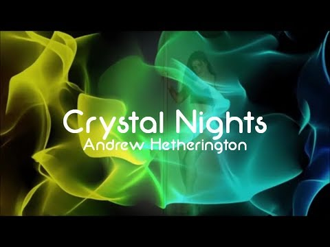 Andrew Hetherington - Crystal Nights