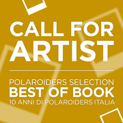 CALL FOR ARTIST - Polaroiders Selection 10 ANNI