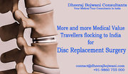 Low Cost Disc Replacement surgery more and more medical treatment seeking travellers flocking to India