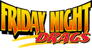 Friday Night Drags & Show-N-Shine -Hampton, GA