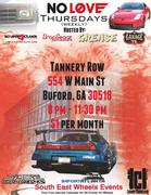 NO LOVE Thursday's -Tannery Row, Buford, Ga