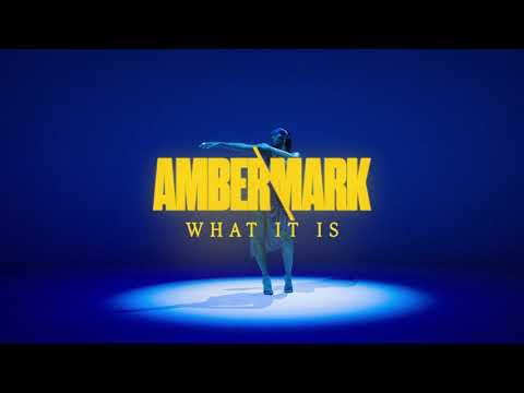 Amber Mark - What It Is (Lyric Video)