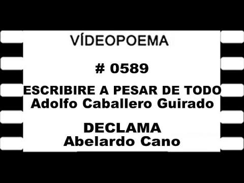 0589 21 10 20 ESCRIBIRÉ A PESAR DE TODO   Adolfo Caballero Guirado