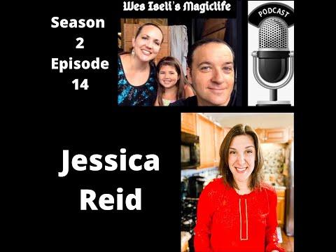 Wes Iseli's Magiclife Podcast S2E14 (Jessica Reid)