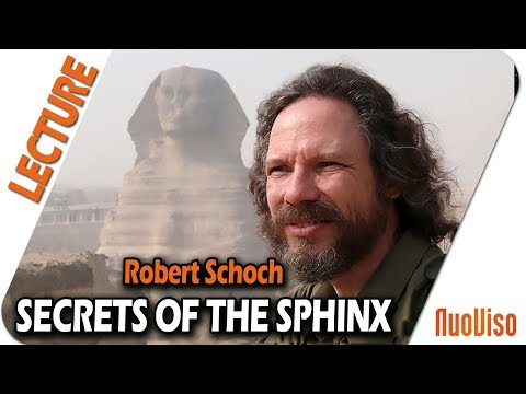 The Secrets of the Sphinx - Robert Schoch
