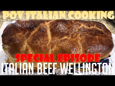 Italian Beef Wellington - POV Italian Cooking Special Episode