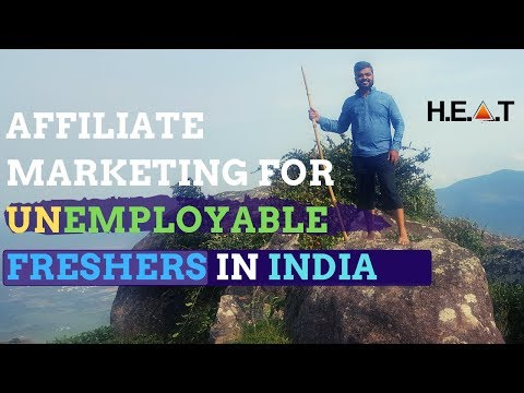 Affiliate Marketing For Unemployable Freshers In India